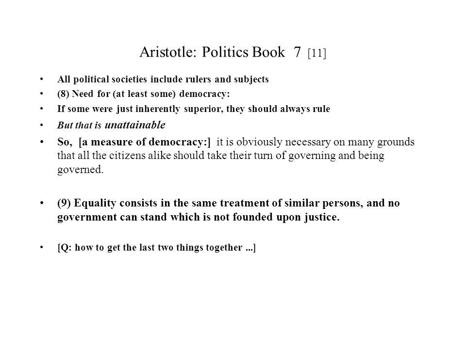 Aristotle: Politics Book 7 [11]